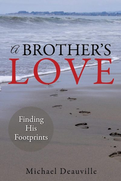 Student Michael Deauville is the author of A Brother's Love, now available on Amazon.